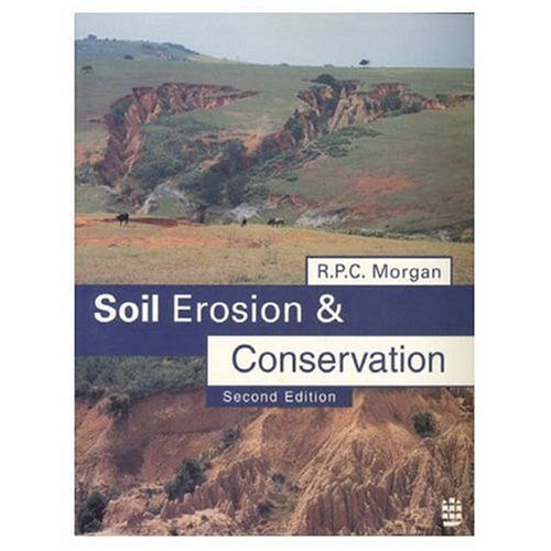 Soil Erosion and Conservation By R. P. C. Morgan