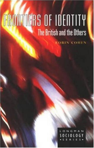 Frontiers of Identity By Robin Cohen