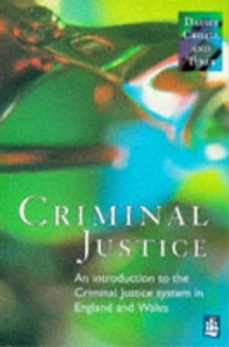 Criminal Justice By Malcolm Davies