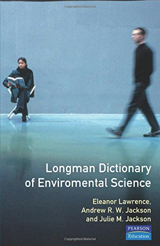 Longman Dictionary of Environmental Science By Eleanor Lawrence