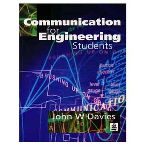 Communication for Engineering Students By John W. Davies