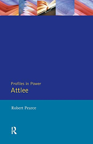 Attlee By Robert Pearce