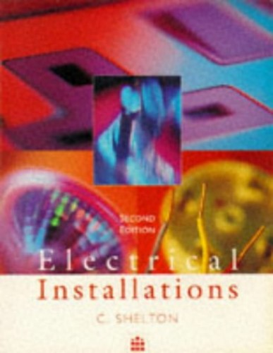 Electrical Installations By Chris Shelton