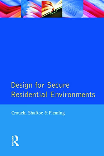 Design for Secure Residential Environments By S. Crouch