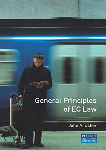 General Principles of EC Law By John Usher