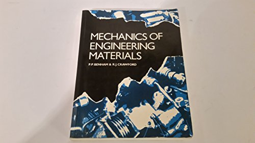 Mechanics of Engineering Materials By P.P. Benham