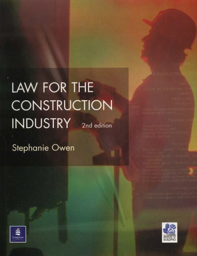 Law for the Construction Industry by S. Owen