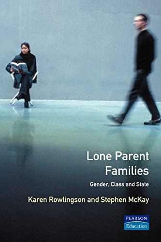 Lone Parent Families By Karen Rowlingson