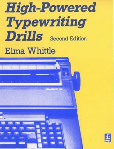 High-Powered Typing By Elma Whittle