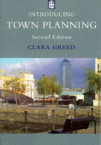 Introducing Town Planning By Clara Greed