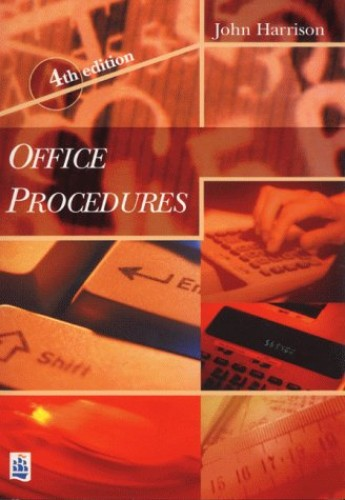 Office Procedures 4th Edition - Paper By John Harrison
