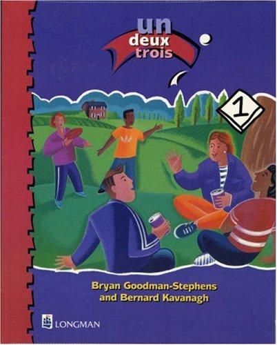 Un deux trois Student's Book 1 By Bryan Goodman-Stephens