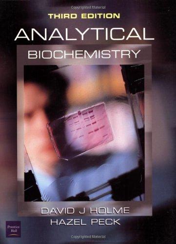 Analytical Biochemistry By David J. Holme