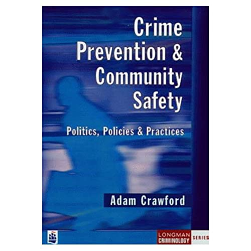 Crime Prevention and Community Safety By Adam Crawford