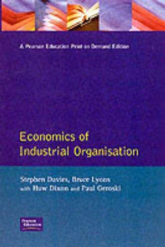 Economics of Industrial Organisation By Stephen Davies