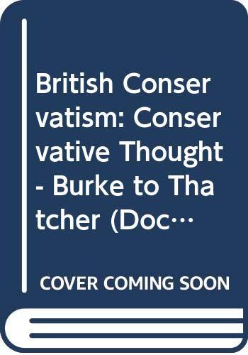 British Conservatism By Frank O'Gorman