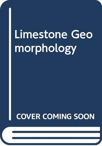 Limestone Geomorphology By S.T. Trudgill