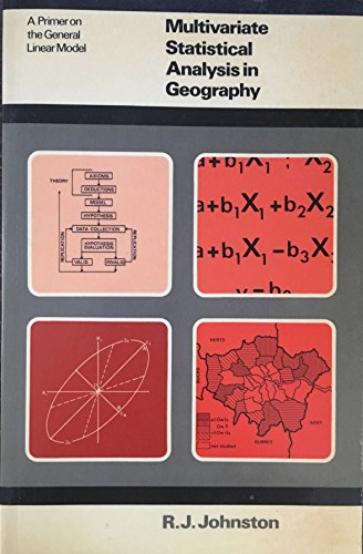 Multivariate Statistical Analysis in Geography By R. J. Johnston