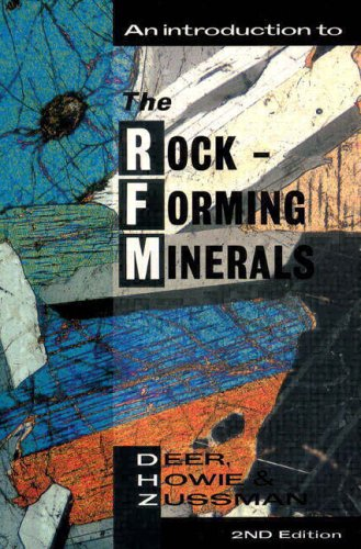 An Introduction to the Rock-Forming Minerals By W. A. Deer