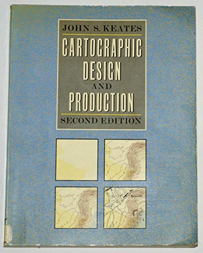 Cartographic Design and Production By J.S. Keates