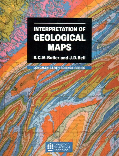 Interpretation of Geological Maps (Longman Earth Science Series) By B.C.M. Butler