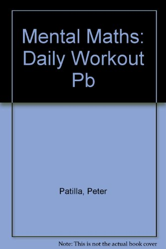 Mental Maths: Daily Workout: Book 2 by Peter Patilla