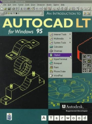 Introduction to AutoCAD LT for Windows '95 By A. Yarwood