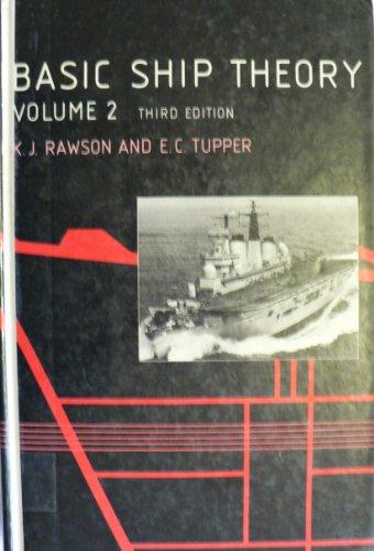 Basic Ship Theory By K.J. Rawson