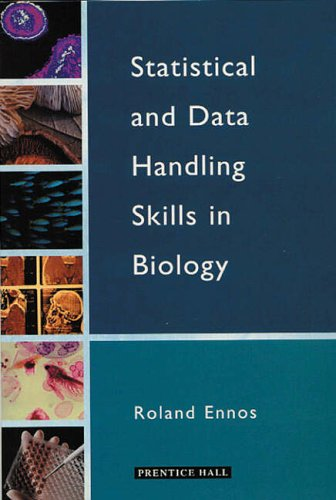Statistical and Data Handling Skills in Biology By Roland Ennos