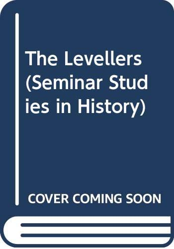 The Levellers (Seminar Studies in History) By Howard Shaw