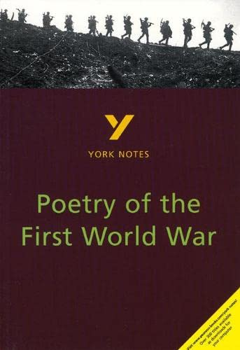 Poetry of the First World War: York Notes for GCSE By Hana Sambrook