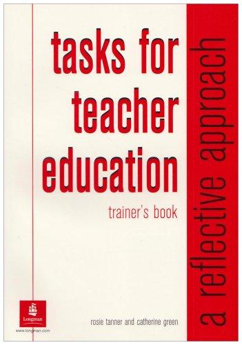 Tasks for Teacher Education Trainer's Book By Rosie Tanner