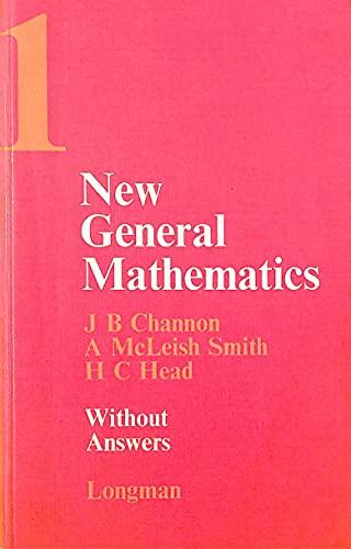 New General Mathematics By John B. Channon