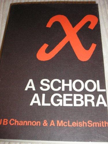 School Algebra By John B. Channon