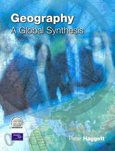 Geography: A Global Synthesis by Peter Haggett