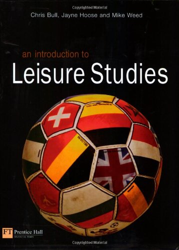An Introduction to Leisure Studies By Jane Hoose