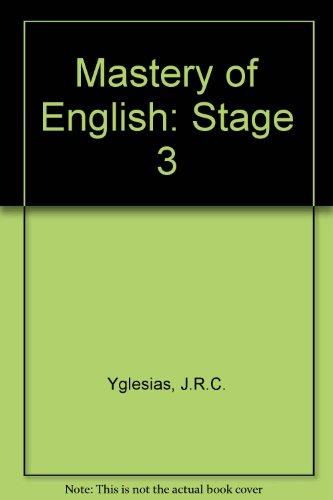 Mastery of English By J.R.C. Yglesias