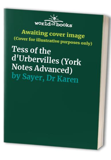 Tess of the d'Urbervilles By Karen Sayer