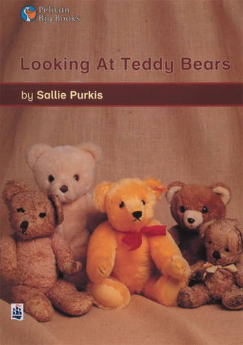 Looking at Teddy Bears Key Stage 1 By Sallie Purkis
