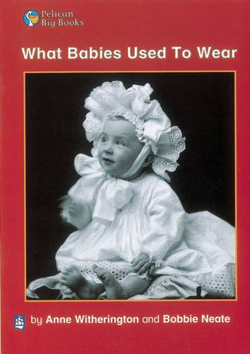 What Babies Used to Wear Key Stage 1 By Anne Witherington
