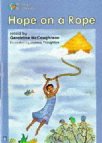 Hope on a Rope Key Stage 2 By Geraldine McCaughrean