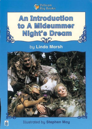 An Introduction to A Midsummer Night's Dream Key Stage 2 By Linda Marsh