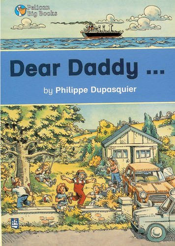 Dear Daddy Keystage 1 By Philippe Dupasquier