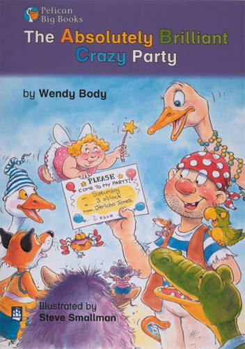 The Absolutely Brilliant Crazy Party Keystage 1 By Wendy Body
