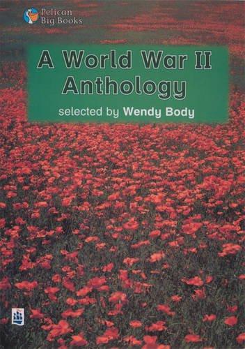 A World War II Anthology Key Stage 2 By Wendy Body