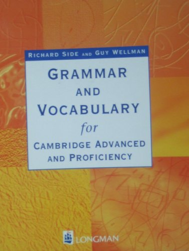 Grammar and Vocabulary for Cae and Cpe By Richard Side