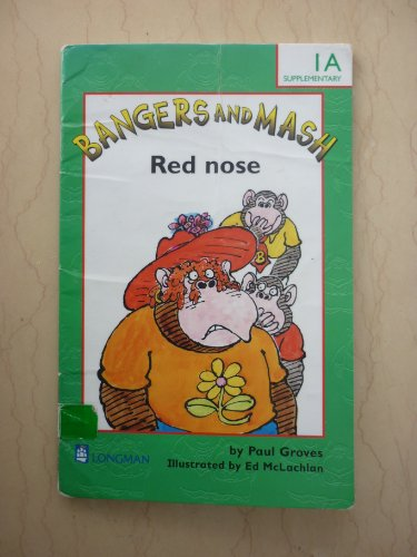 Bangers and Mash:Red Nose Paper: Green Book 1a: Red Nose By Paul Groves