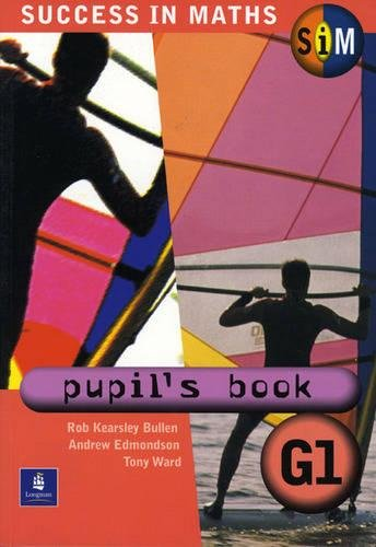 Success in Maths:Pupil's Book General 1 Paper By Rob Kearsley Bullen