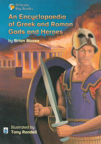 Encyclopedia of Greek and Roman Gods and Heroes An Key Stage 2 By Brian Moses