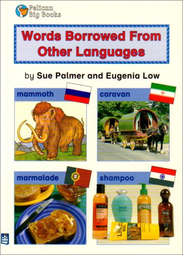Everyday Words Borrowed from Other Languages Key Stage 2 By Sue Palmer